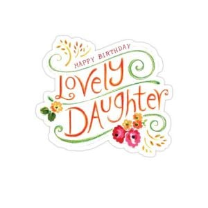 Happy Birthday Daughter Stickers | Cute Birthday Stickers | Funny Birthday Stickers